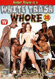 White Trash Whore 38 (73590.5)