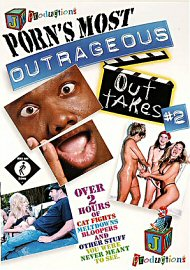 Porn'S Most Outrageous Out Takes 2 (73884.1)