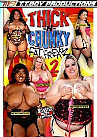 Thick -N- Chunky Fat Freakz 2 (73931.10)