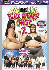 Big Ums Fat Black Freaks Orgy 2 (75760.11)