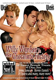 Willy Wanker In Her Chocolate Factory (4 DVD Set) (75839.5)