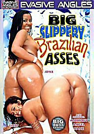 Big Slippery Brazilian Asses (77340.13)