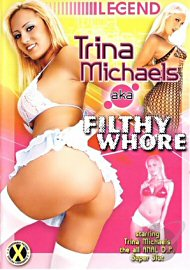 Trina Michaels Aka Filthy Whore (77681.1)
