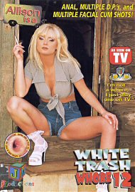 White Trash Whore 12 (77922.5)