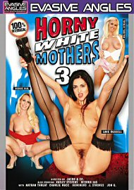 Horny White Mothers 3 (78007.3)