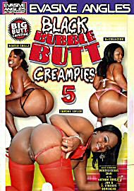 Black Bubble Butt Creampies 5 (78183.8)