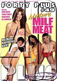 Forty Plus 49 Mature Milf Meat (79843.3)