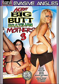 Horny Big Butt Brazilian Mothers 3 (81318.10)
