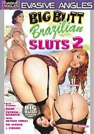 Big Butt Brazilian Sluts 2 (82012.13)