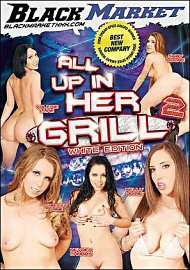 All Up In Her Grill 2: White Edition (82540.2)