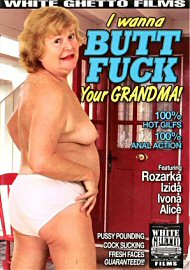 I Wanna Butt Fuck Your Grandma! (83336.7)