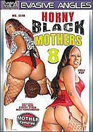 Horny Black Mothers 8 (90466.22)