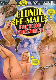 Blonde She-Male Fucking Bareback (95108.5)