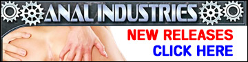 Anal Industries - Up Your Ass!