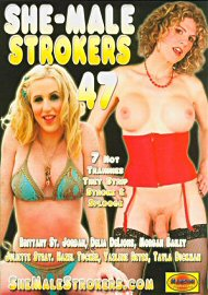 She-Male Strokers 47 (134377.7)