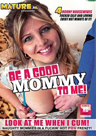 Be A Good Mommy To Me (2016) (149128.7)
