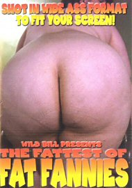 The Fattest Of Fat Fannies (160069.6)