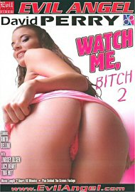Watch Me, Bitch 2 (161612.10)