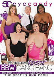 The Incredible Reverse Bbw Gang Bang (2017) (164063.3)