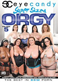 Super Sized Orgy 5 (2017) (164076.1)