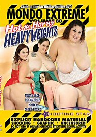 Mondo Extreme 80: Hot & Horny Heavyweights (171228.5)