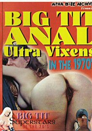 Big Tit Anal Ultra Vixens In The 1970'S (out Of Print) (171804.50)