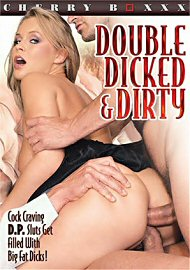 Double Dicked & Dirty (172101.8)
