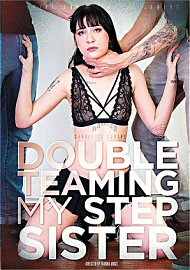 Double Teaming My Step Sister (2017) (195008.50)
