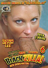 My Hot Wife Is Fucking Blackzilla 6 (out Of Print) (65812.28)