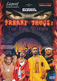 Freaky Thugz: The Fire Within (65874.4)