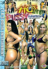 Hot Latin Pussy Adventures 9 (66711.6)